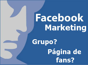 ¿Página de fans o grupo de Facebook?
