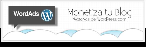 WordAds, gana dinero con tu blog en WordPress